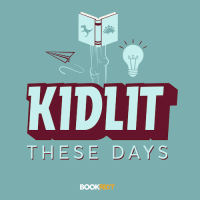 Kidlit These Days Podcast